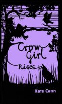 Crow Girl Rises